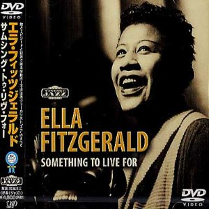 [DVD] Ella Fitzgerald / Something To Live For