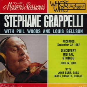Stephane Grappelli, Phil Woods, Louis Bellson / The Masters Sessions