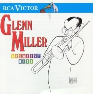 Glenn Miller / Greatest Hits