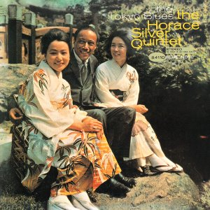 The Horace Silver Quintet / The Tokyo Blues