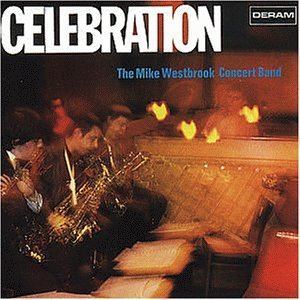 The Mike Westbrook Concert Band / Celebration