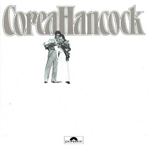 Chick Corea & Herbie Hancock / An Evening With Chick Corea & Herbie Hancock