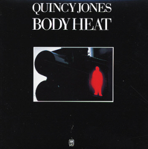 Quincy Jones / Body Heat
