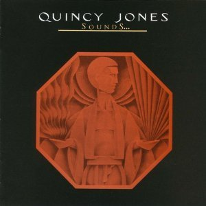 Quincy Jones / Sounds...And Stuff Like That!!