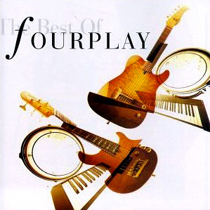 Fourplay / The Best Of Fourplay