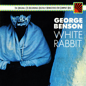 George Benson / White Rabbit (CTI Jazz)