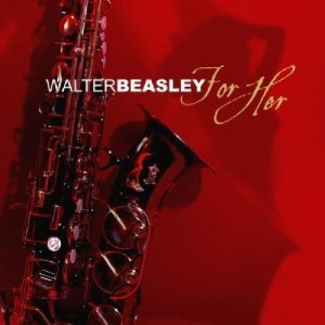Walter Beasley Project / For Her (홍보용)