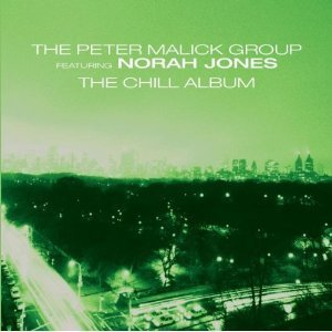 Peter Malick Group (Feat. Norah Jones) / New York City (The Chill Album)