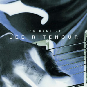 Lee Ritenour / The Very Best Of Lee Ritenour