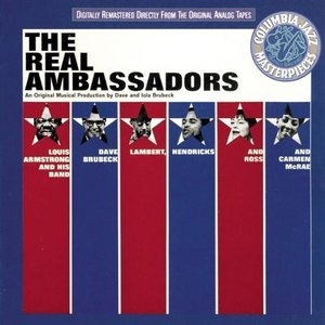 Louis Armstrong & Dave Brubeck / The Real Ambassadors