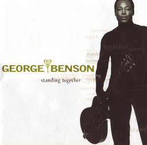 George Benson / Standing Together