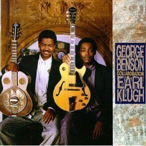 George Benson & Earl Klugh / Collaboration