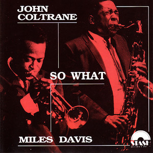 Miles Davis, John Coltrane / So What